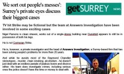 Surrey Advertiser private Investigator We sort out people's messes - Surreys private eyes discuss their biggest cases